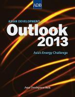 Asian Development Outlook 2013 Asia's Energy Challenge by Asian Development Bank