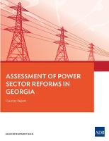 Assessment of Power Sector Reforms in Georgia Country Report by Asian Development Bank