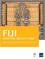 Fiji: Creating Quality Jobs Employment Diagnostic Study by Asian Development Bank