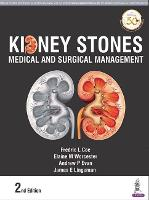 Kidney Stones Medical and Surgical Management by Fredric Coe, Elaine M Worcester, James E Lingeman, Andrew P Evan