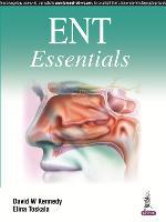 ENT Essentials by David W. Kennedy, Elina Toskala