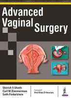 Advanced Vaginal Surgery by Shirish S. Sheth, Carl W. Zimmerman