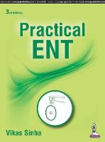Practical ENT by Vikas Sinha