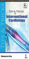 Tips & Tricks in Interventional Cardiology by Shuvanan Ray