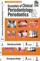 Essentials of Clinical Periodontology & Periodontics by Shantipriya Reddy