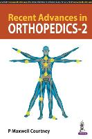 Recent Advances in Orthopedics - 2 by P Maxwell Courtney