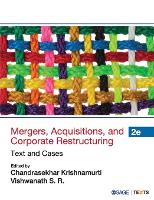 Mergers, Acquisitions and Corporate Restructuring Text and Cases by Chandrashekar Krishnamurti