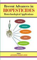 Recent Advances in Biopesticides by Jayandra Kumar Johnri