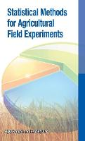 Statistical Methods for Agricultural Field Experiments by Vijay Katyal, B. Gangwar