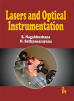 Lasers and Optical Instrumentation by S. Nagabhushana, N. Sathyanarayana