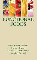 Functional Foods by H.N. Mishra