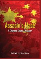 Assassin's Mace: A Chinese Game Changer by Saif Ul Islam Khan