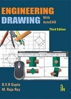 Engineering Drawing with AutoCAD by B. V. R. Gupta, M. Raja Roy