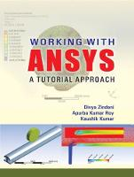 Working with Ansys A Tutorial Approach by