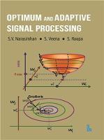 Optimum and Adaptive Signal Processing by S.V. Narasimhan, S. Roopa, S. Veena