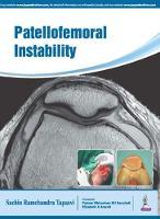 Patellofemoral Instability by Sachin Tapasvi