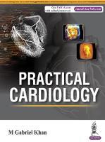 Practical Cardiology by Gabriel M. Khan