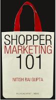 Shopper Marketing 101 Making Brand Shopper Ready by Nitish Rai Gupta
