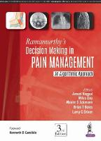 Ramamurthy's Decision Making in Pain Management An Algorithmic Approach by Ameet Nagpal, Miles Day, Maxim S Eckmann, Brian Boies