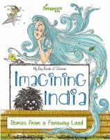 Imagining India Stories from a Faraway Land by Offshoot