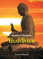 History of Religion Buddhism by Nevaeh Melancon