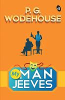Cover for My Man Jeeves by P.G. Wodehouse