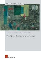 The Single Resolution Mechanism by Robby Houben