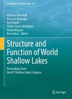 Structure and Function of World Shallow Lakes Proceedings from the 6th Shallow Lakes Congress by Mariana Meerhoff
