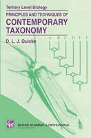 Principles and Techniques of Contemporary Taxonomy by Donald L. J. Quicke