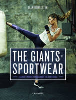 The Giants of Sportswear Fashion Trends Throughout the Centuries by Leen Demeester