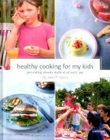 Healthy Cooking for My Kids Preventing Obesity Starts at an Early Age by Prof. Kristel de Vogelaere
