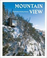 Mountain View Nature Retreats Vol. 1 by Sebastiaan Bedaux