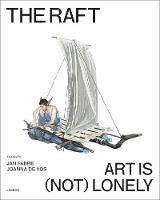 The Raft Art is (Not) Lonely by Jan Fabre, Joanna De Vos