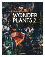 Wonder Plants 2 Your Urban Jungle Interior by Irene Schampaert, Judith Baehner