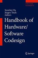 Handbook of Hardware/Software Codesign by Jurgen Teich