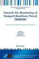 Towards the Monitoring of Dumped Munitions Threat (MODUM) A Study of Chemical Munitions Dumpsites in the Baltic Sea by Jacek Beldowski