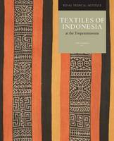 Textiles of Indonesia by I. C. van Hout