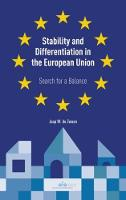 Stability and Differentiation in the European Union Search for a Balance by