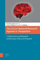 The Dutch National Research Agenda in Perspective A Reflection on Research and Science Policy in Practice by Henk Molenaar