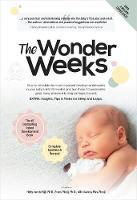 The Wonder Weeks by Hetty Van de Rijt, Frans Plooij, Xaviera Plas-Plooij