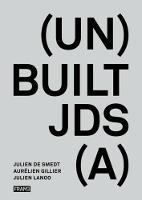Built Unbuilt by Julien De Smedt