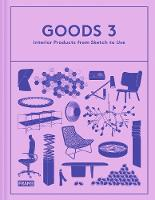 Goods 3 Interior Products from Sketch to Use by Jeanne Tan