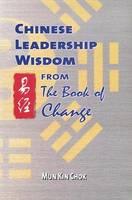 I Ching Leadership Wisdom by Min Jianshsu