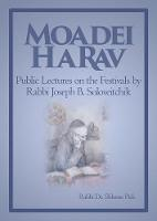 Moadei Harav Public Lectures on the Festivals by Dr. Rabbi, Shlomo Pick