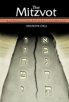 The Mitzvot The Commandments and Their Rationale by Abraham Chill