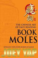 Chinese Art of Face Reading Book of Moles by Joey Yap