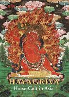 Hayagriva: Horse Cult In Asia by Robert H. Van Gulik