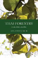 Thai Forestry A Critical History by Ann Danaiya Usher
