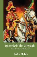Rastafari: The Messiah by Janhoi Jaja