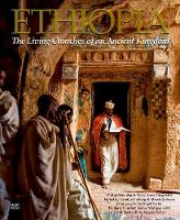 Ethiopia The Living Churches of an Ancient Kingdom by Mary Anne Fitzgerald, Philip Marsden, Nivel Pavitt, Frederic Courbet